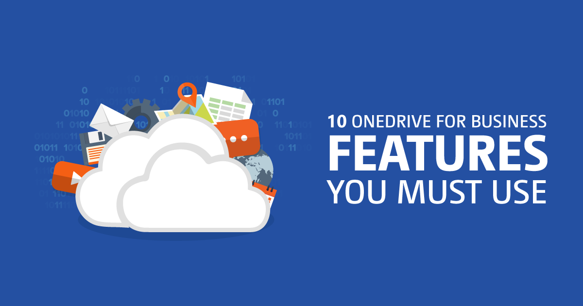 10 OneDrive for Business Features You Must Use - ShareGate