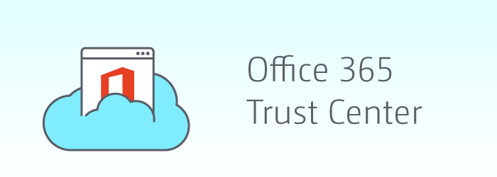 Office 365 Trust Center