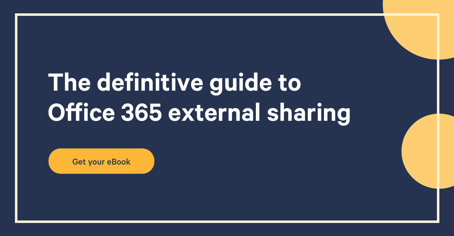 The definitive guide to Office 365 external sharing